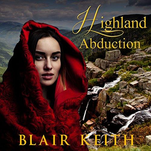 Highland Abduction (Scottish Highland Romance) audiobook cover art
