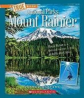 Mount Rainier (A True Book: National Parks)