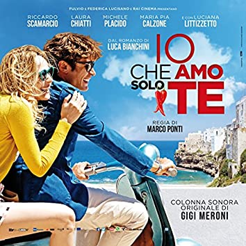 Io Che Amo Solo Te (Original Motion Picture Soundtrack)