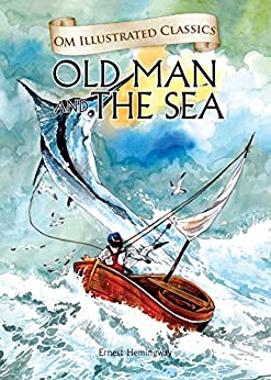The Old Man And The Sea (English Edition) de [Ernest Hemingway]