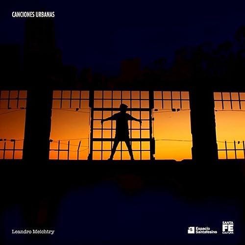 Amazon.com: Canciones Urbanas: Leandro Meichtry: MP3 Downloads