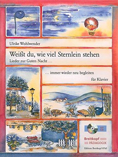 Weißt du, wie viel Sternlein stehen - Lieder zur Guten Nacht, immer wieder neu begleiten für Klavier mit CD (EB 8765)