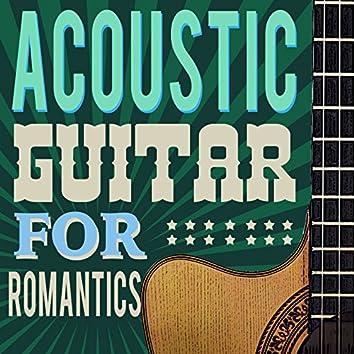 Acoustic Guitar for Romantics
