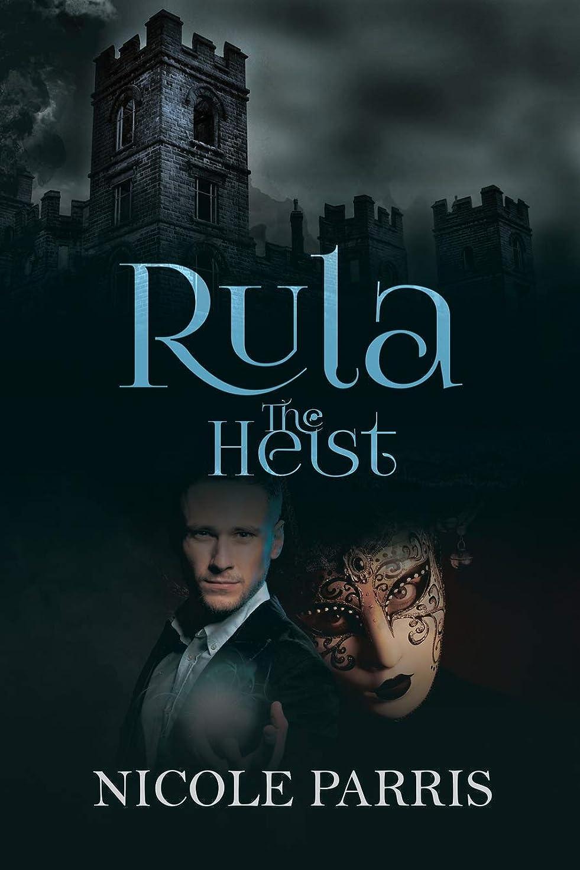 予測子尽きる脊椎Rula The Heist