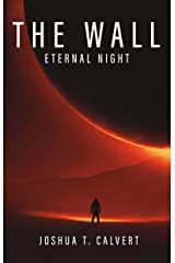 The Wall: Eternal Night Kindle Edition