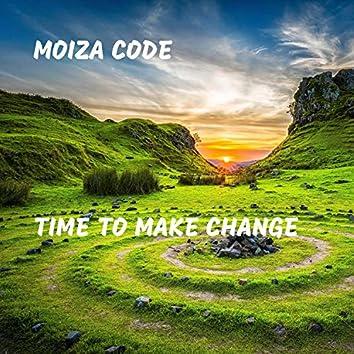 Time to Make Change
