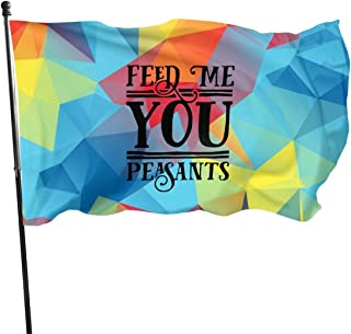 TLNS 3x5 Feet Feed Me You Peasants - Vivid Color and UV Fade Resistant - Garden Flags