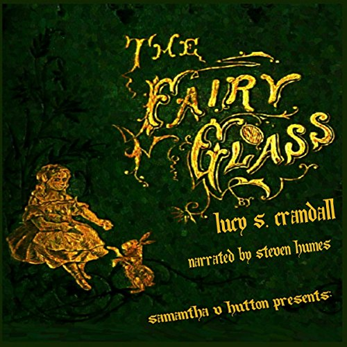 The Fairy Glass audiobook cover art