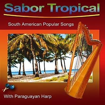 Sabor Tropical (South American Popular Songs)