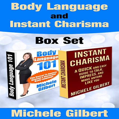Body Language and Instant Charisma Set audiobook cover art