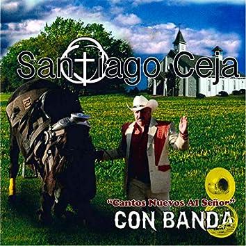 Cantos Nuevos al Senor Con Banda