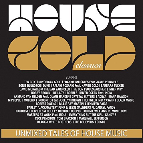 House Gold Classics Collection (4CD - Unmixed - Original Versions)