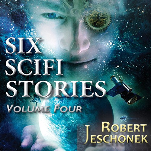 Six Scifi Stories Volume Four audiobook cover art