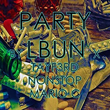 Party (feat. Nonstop, Mario C & Tayf3rd)