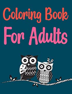 Coloring Book For Adults: Groovy Owls Coloring Book