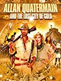 Allan Quartermain & the Lost City of Gold