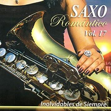 Saxo Romántico: Inolvidables de Siempre, Vol. 17