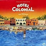 Hotel Colonial (Colonna sonora originale del film)