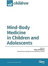 Mind-Body Medicine in Children and Adolescents