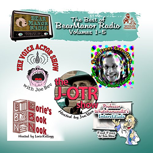 The Best of BearManor Radio, Vols. 1 - 5 copertina