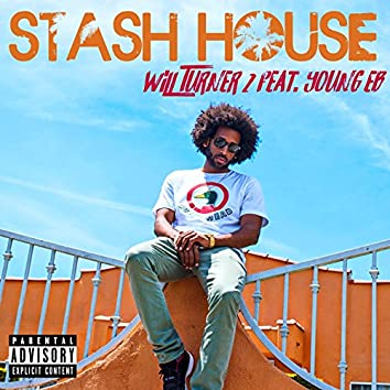 Stash House (feat. Young E.B.)