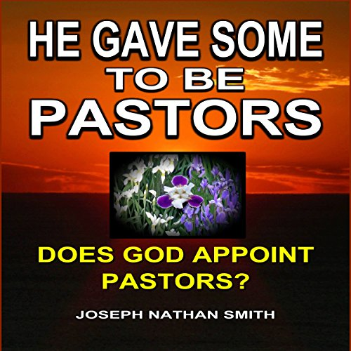 He Gave Some to Be Pastors audiobook cover art
