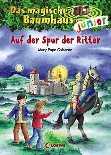 Das magische Baumhaus junior 2 - Auf der Spur der Ritter: Kinderbuch zum Vorlesen und ersten Selberlesen - Mit farbigen Illustrationen - Für Mädchen und Jungen ab 6 Jahre