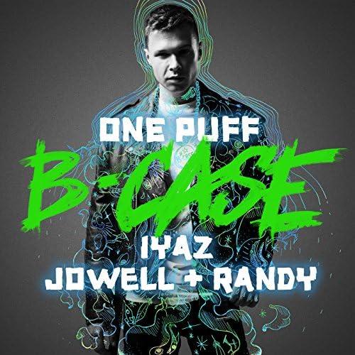 B-Case, Iyaz & Jowell & Randy