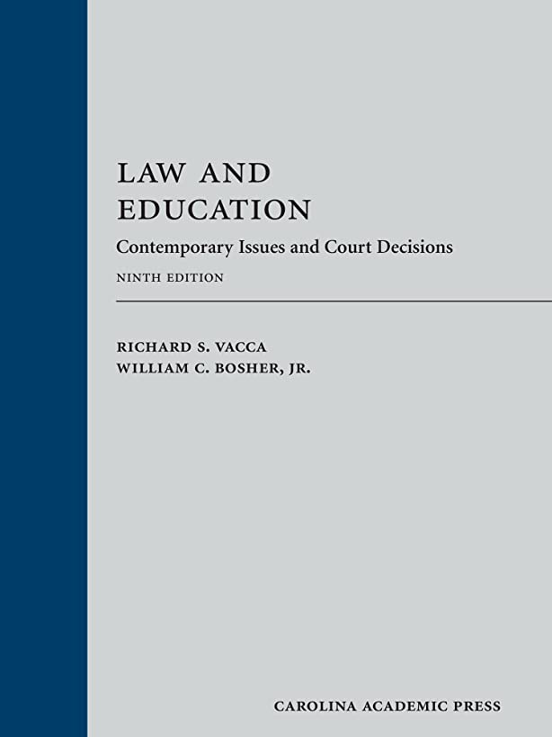 Law and Education: Contemporary Issues and Court Decisions
