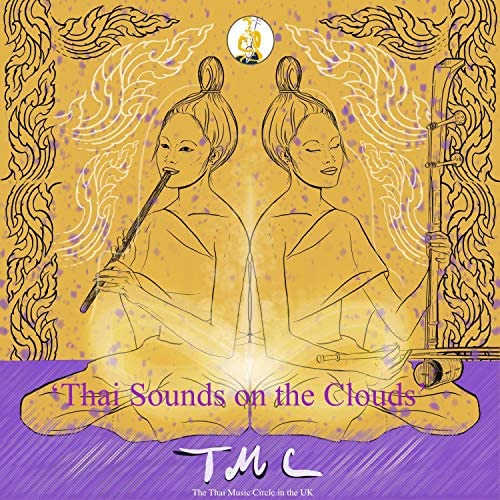 The Thai Music Circle in the UK