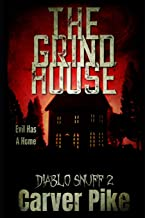 The Grindhouse: Diablo Snuff 2