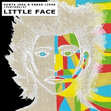 Little Face (Virtuel 2)