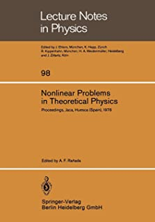 Nonlinear Problems in Theoretical Physics: Proceedings of the IX G.I.F.T. International Seminar on Theoretical Physics, He...