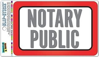 Notary Public Slap-STICKZ(TM) Premium Laminated Sticker Sign