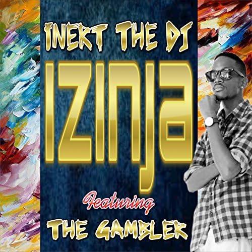 Inert The DJ feat. The Gambler feat. The Gambler