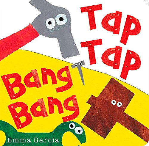 Tap Tap Bang Bang (All About Sounds)