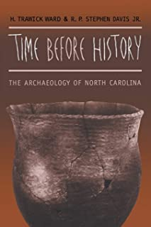 Time before History: The Archaeology of North Carolina