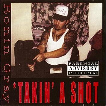 Takin' a Shot