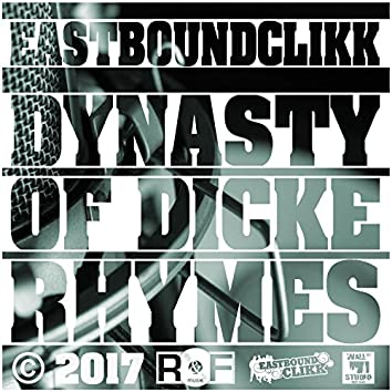 Dynasty of Dicke Rhymes