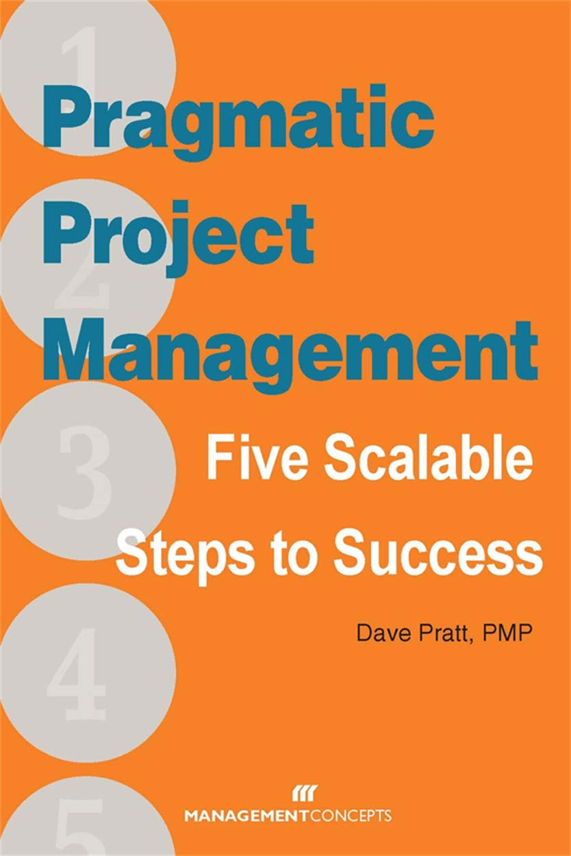 Image OfPragmatic Project Management: Five Scalable Steps To Success