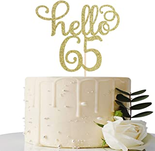 Hello 65 Cake Topper - 65th Birthday/Wedding Anniversary Party Sign Decorations