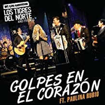 Golpes En El Corazón (Live At MTV Los Angeles, CA/2011) [feat. Paulina Rubio]