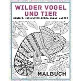 Wilder Vogel und Tier - Malbuch - Rentier, Murmeltier, Zebra, Hyaene, andere