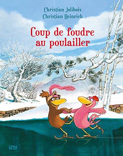 Les P'tites Poules - Coup de foudre au poulailler (Pocket Jeunesse t. 9)