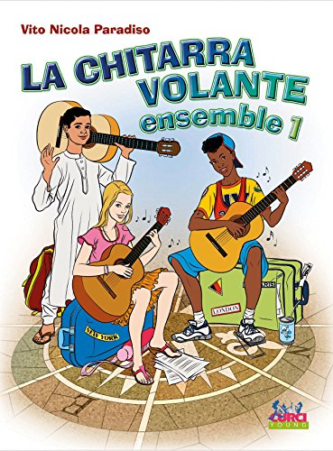La chitarra volante. Ensemble. Volume 1