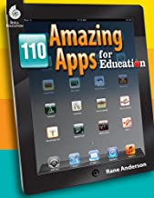 110 Amazing Apps for Education (Professional Resources)