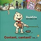 Contant, Cantant! Vol. 2 - Rondalletes