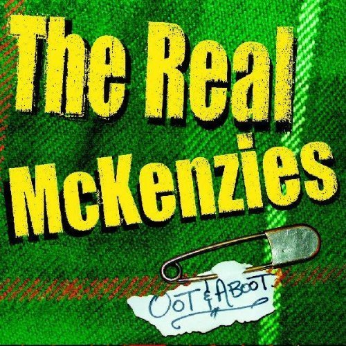 Oot & Aboot by REAL MCKENZIES