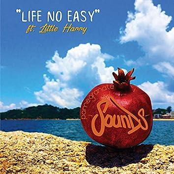 Life No Easy EP