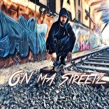 On Ma Streetz